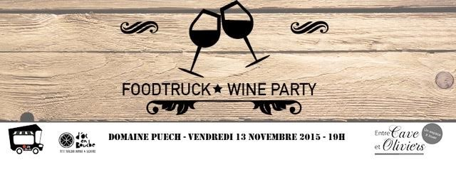 Food truck wine party au domaine Puech vendredi 13 novembre