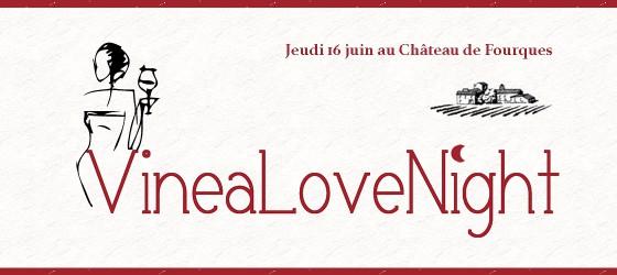 Une VineaLoveNight au Château de Fourques !