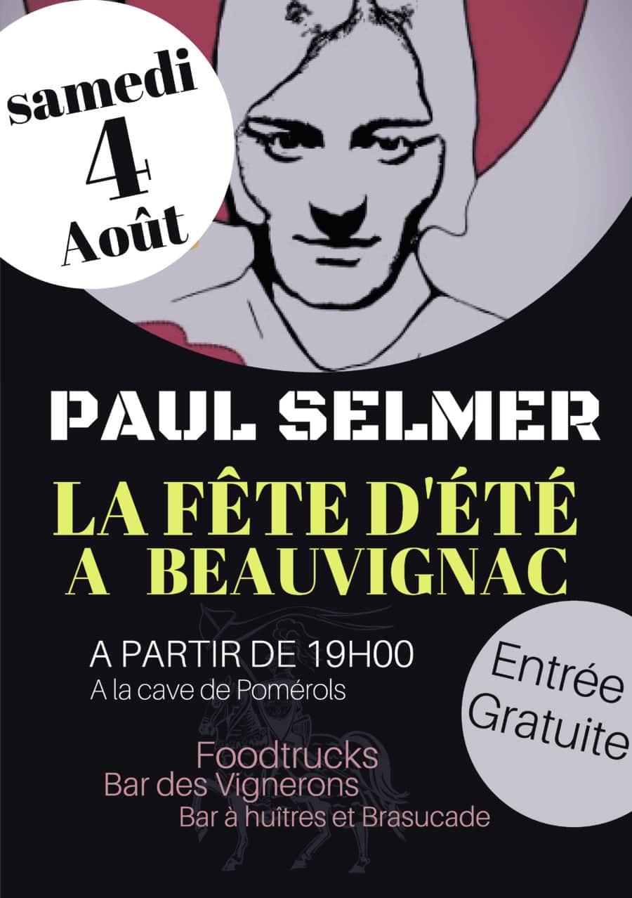 La Fête de l'été à la cave Beauvignac de Pomerols le samedi 4 aout