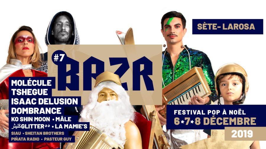 Festival BAZR 2019 et marché de Noël à Sète